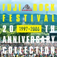 Fuji Rock Festival 20th Anniversary Collection (1997-2006)