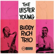 Lester Young Buddy Rich Trio
