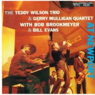 Teddy Wilson Trio / Gerry Mulligan Quartet / Bill Evans: At Newport 57