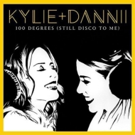 100 Degrees (Still Disco To Me)(With Dannii Minogue)