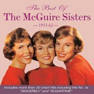 Best Of The Mcguire Sisters 1953-1962