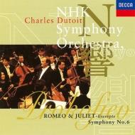 交響曲第6番、『ロメオとジュリエット』より シャルル・デュトワ&NHK交響楽団