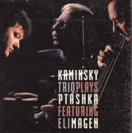 Kaminsky Trio Plays Ptashka Featuring Eli Magen