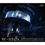 w-inds.15th Anniversary Live (Blu-ray)