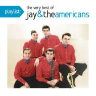 Playlist: Very Best Of Jay & The Americans