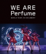 WE ARE Perfume -WORLD TOUR 3rd DOCUMENT (Blu-ray)