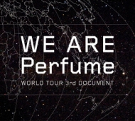 WE ARE Perfume -WORLD TOUR 3rd DOCUMENT (DVD+CD)【初回限定盤】
