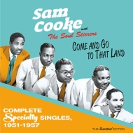 Come & Go To That Land: Complete Speciality Singles 1951-1957
