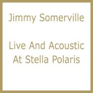 Live And Acoustic At Stella Polaris