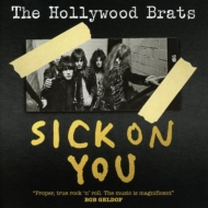 Sick On You: The Album / A Brats Miscellany