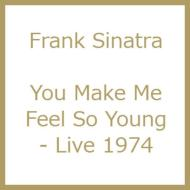 You Make Me Feel So Young -Live 1974