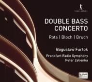 Rota, Blochmbruch: Contrabass Concertos: Furtok(Cb)Zelienka / Frankfurt Rso