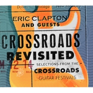 Crossroads Revisited Selections From The Crossroads Guitar Festivals With Guitar Figure (+フィギュア)