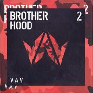 2nd Mini Album: Brotherhood