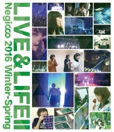 LIVE&LIFE II Negicco 2016 Winter-Spring