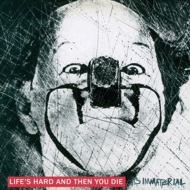 Life's Hard And Then You Die (2CD)(Deluxe Edition)