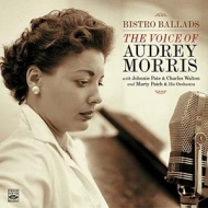 Bistro Ballades / The Voice Of Audrey Morris