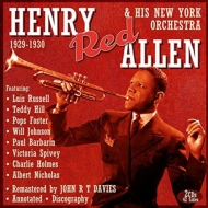 Henry Red Allen & His New York Orchestra 1929-1930