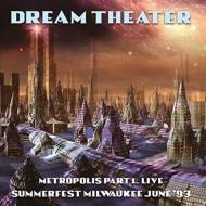 Metropolis Part 1: Live Summerfest Milwaukee June 1993: Fm Broadcast