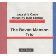 Jazz A La Carte: Music By Ron Ermini