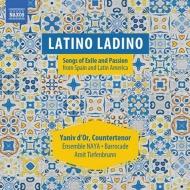 『スペインとラテン・アメリカからの流浪と情熱の歌 セファルディの歌』 ヤニフ・ドール、アミート・ティーフェンブルン&アンサンブルNAYA、他