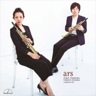 Ars-works For Saxophone Duo: 冨岡祐子 田中拓也