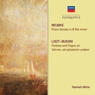ロイプケ:ピアノ・ソナタ、リスト/ブゾーニ:幻想曲とフーガ ヘイミッシュ・ミルン