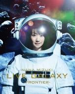 NANA MIZUKI LIVE GALAXY 2016 -FRONTIER-(Blu-ray)