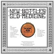New Bottles Old Medicine (180グラム重量盤)
