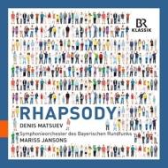 ガーシュウィン:ラプソディ・イン・ブルー、リスト:ハンガリー狂詩曲第2番、シャブリエ:スペイン、他 ヤンソンス&バイエルン放送響、マツーエフ