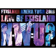 Arena Tour 2016 -Law of FTISLAND:N.W.U-(DVD)