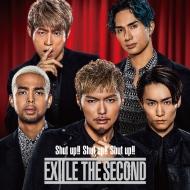 Shut up!! Shut up!! Shut up!! (+DVD)