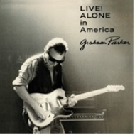 Live! Alone In America : (Live At The Theatre Of Living Arts, Philadelphia / 1988)