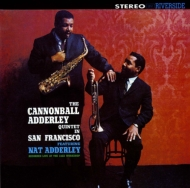 The Cannonball Adderley Quintet In Sun Francisco
