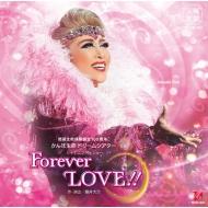 宝塚歌劇 月組公演・実況::シャイニング・ショー『Forever LOVE!!』