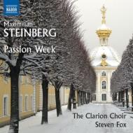 『受難週間』 スティーヴン・フォックス&クラリオン合唱団