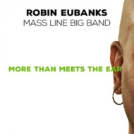 More Than Meets The Ear: Mass Line Big Band
