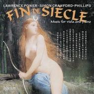 『ファン・ド・シエクル〜ヴィオラとピアノのための作品集』 ローレンス・パワー、クロフォード=フィリップス