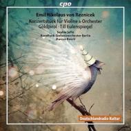 ゴルトピロル、ヴァイオリン小協奏曲、どのようにティル・オイレンシュピーゲルは生きていたか、他 マルクス・ボッシュ&ベルリン放送交響楽団、ゾフィア・ヤッフェ