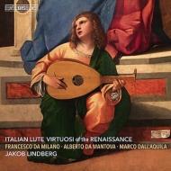 『イタリア・ルネサンス黄金期のリュートの名手たち』 ヤコブ・リンドベルイ