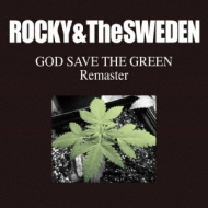 GOD SAVE THE GREEN REMASTER