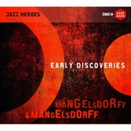 Early Discoveries