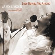 Love Having You Around: Live At The Keystone Korner Vol.2