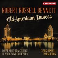 吹奏楽作品集〜古いアメリカ舞曲による組曲、バンドのためのシンフォニック・ソング、他 ロイヤル・ノーザン・カレッジ・オブ・ミュージック・ウィンド・オーケストラ