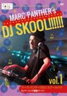 globe�̃��K�q�b�g�Ȃ��g���Ċw�� �}�[�N�E�p���T�[��DJ SKOOL!!!!!!�@DJ�x�[�V�b�N�u���p�[�g1