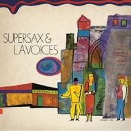 Supersax & L.a.Voices