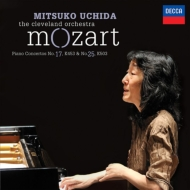 ピアノ協奏曲第25番、第17番 内田光子、クリーヴランド管弦楽団