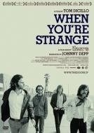 When You're Strange: まぼろしの世界