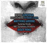 マーラー:若き日の歌より(ベリオ版)、ベリオ:シンフォニア マティアス・ゲルネ、ジョセプ・ポンス&BBC交響楽団、シナジー・ヴォーカルズ