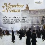 Meyerbeer In France: Thebault(S)Pruvot(T)Talpain / Sofia Po
